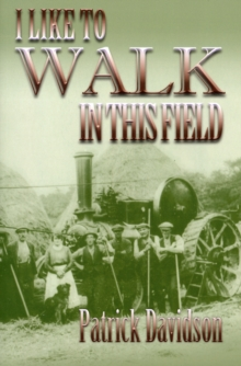 I Like to Walk in This Field, Paperback Book