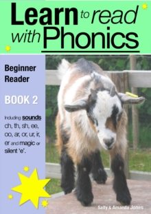 Learn to Read with Phonics - Book 2 : Learn to Read Rapidly in as Little as Six Months, PDF eBook