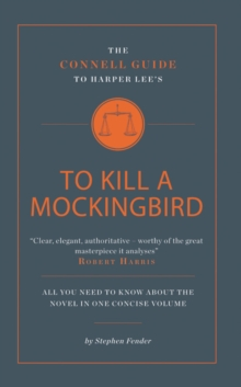 The Connell Guide to Harper Lee's To Kill a Mockingbird, Paperback Book