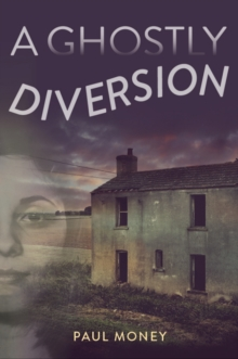 A Ghostly Diversion, Paperback Book