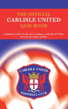 The Official Carlisle United Quiz Book, PDF eBook