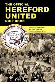 The Official Hereford United Quiz Book, PDF eBook