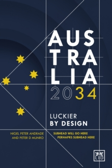 Australia : Luckier by Design, Hardback Book