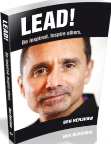 Lead! : Be Inspired. Inspire Others., Paperback / softback Book