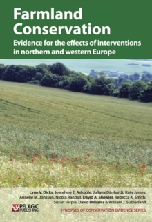 Farmland Conservation : Evidence for the effects of interventions in northern and western Europe, EPUB eBook