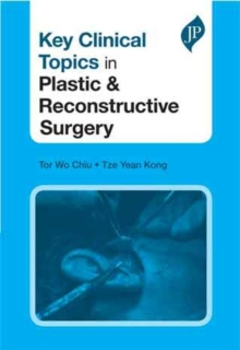 Key Clinical Topics in Plastic & Reconstructive Surgery, Paperback Book