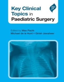 Key Clinical Topics in Paediatric Surgery, Paperback Book