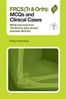 FRCS(Tr & Orth): MCQs and Clinical Cases, Paperback / softback Book