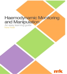 Haemodynamic Monitoring and Manipulation : An easy learning guide, EPUB eBook