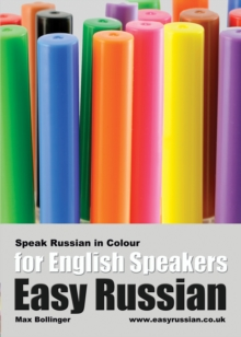 Easy Russian for English Speakers : Speak Russian in Colour; Express Emotions; Discuss Weather, Art, Music, Film, Likes and Dislikes v. 3, eAudiobook MP3 eaudioBook