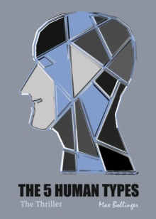The 5 Human Types : Why Some Have Ambition And Others Lack It The Thriller v. 2, eAudiobook MP3 eaudioBook