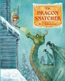 The Dragon Snatcher, Paperback / softback Book