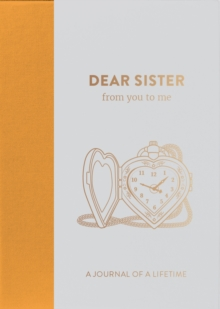 Dear Sister, from you to me : Timeless Edition, Hardback Book