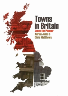 Towns in Britain : Jones the Planner, Paperback Book