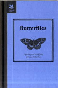 Butterflies : Spotting and Identifying Britain's Butterflies, Hardback Book