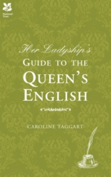 Her Ladyship's Guide to the Queen's English, EPUB eBook