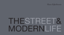 The Street and Modern Life, Hardback Book