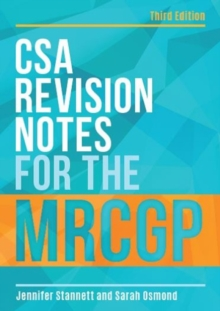 CSA Revision Notes for the MRCGP, third edition, Paperback Book