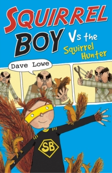 Squirrel Boy vs. the Squirrel Hunter, Paperback Book