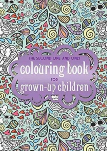 SECOND ONE & ONLY COLOURING BK GROWN UP, Paperback Book