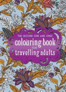 The One Second One and Only Coloring Book for Travelling Adults : Part 2, Spiral bound Book