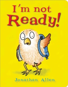 I'm Not Ready!, Board book Book