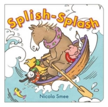 Splish-Splosh, Board book Book