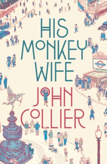 His Monkey Wife, Paperback / softback Book
