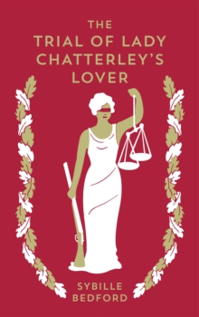 The Trial Of Lady Chatterley's Lover, Paperback / softback Book