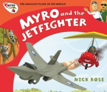 Myro and the Jet Fighter : Myro, the Smallest Plane in the World, Paperback / softback Book