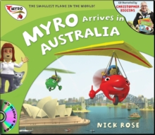 Myro Arrives in Australia : Myro, the Smallest Plane in the World, Mixed media product Book
