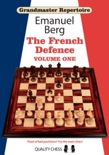 Grandmaster Repertoire 14 - The French Defence Volume One, Paperback / softback Book