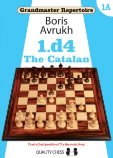 Grandmaster Repertoire 1A - The Catalan, Paperback Book