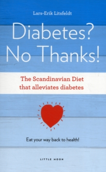 Diabetes, No Thanks!, Paperback / softback Book