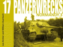Panzerwrecks 17 : Normandy 3, Paperback Book