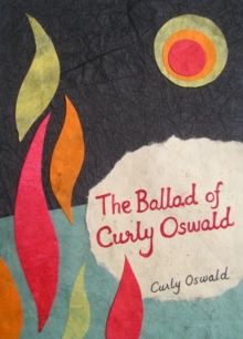 The Ballad of Curly Oswald, Paperback Book