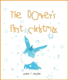 The Donkey's First Christmas, Paperback Book