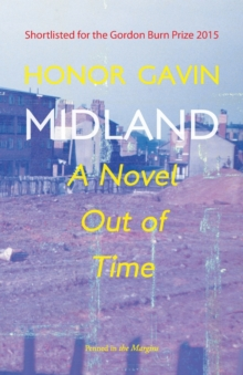 Midland : A Novel out of Time, Paperback / softback Book
