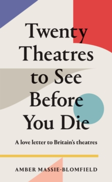 Twenty Theatres to See Before You Die, Paperback / softback Book