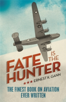 Fate is the Hunter, Paperback / softback Book