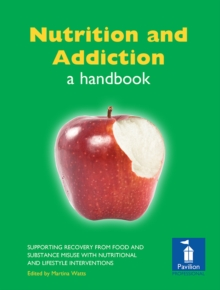 Nutrition and Addiction : A handbook, PDF eBook