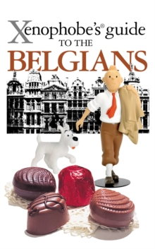 The Xenophobe's Guide to the Belgians, EPUB eBook