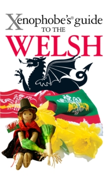 The Xenophobe's Guide to the Welsh, EPUB eBook