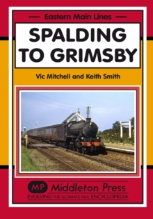 Spalding to Grimsby, Hardback Book