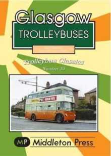 Glasgow Trolleybuses, Paperback Book