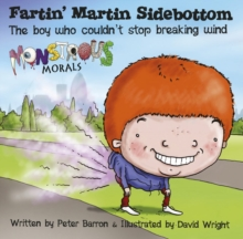 Fartin Martin Sidebottom: The Boy Who Couldn't Stop Breaking Wind, Paperback Book