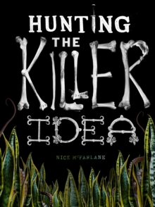 Hunting the Killer Idea, Paperback Book