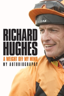 A Weight Off My Mind: My Autobiography, Hardback Book