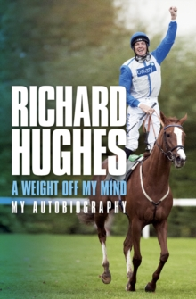 A Weight Off My Mind: My Autobiography, Paperback Book