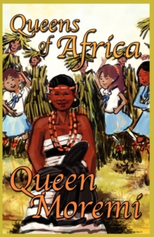 Queen Moremi, Paperback Book